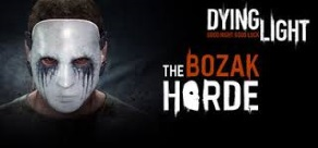 Купить Dying Light: The Bozak Horde