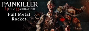 Купить Painkiller Hell & Damnation. Full Metal Rocket. Дополнение