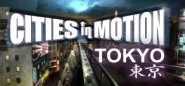 Cities In Motion. Cities in Motion: Tokyo