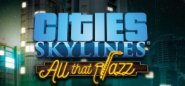 Cities: Skylines -All That Jazz