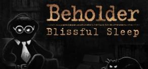 Купить Beholder - Blissful Sleep