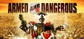 Купить Armed and Dangerous