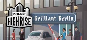 Купить Project Highrise: Brilliant Berlin