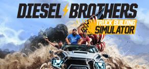 Купить Diesel Brothers: Truck Building Simulator