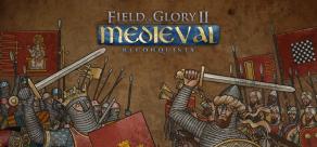 Купить Field of Glory II: Medieval - Reconquista