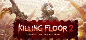 Купить Killing Floor 2 - Digital Deluxe Edition